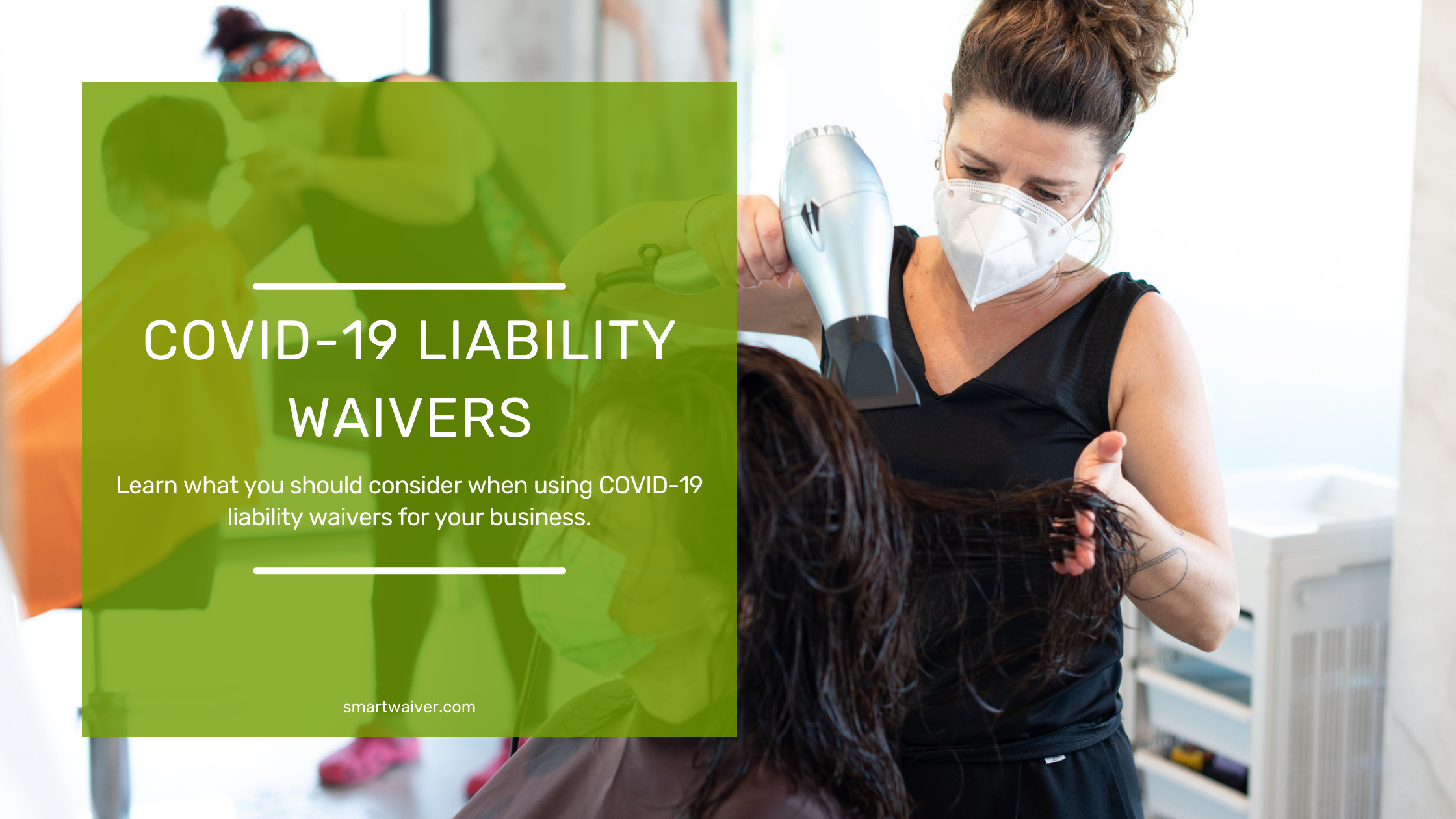 COVID-19 Liability Waivers - What You Should Know