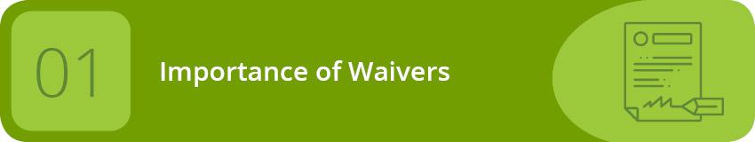 Tour waiver importance