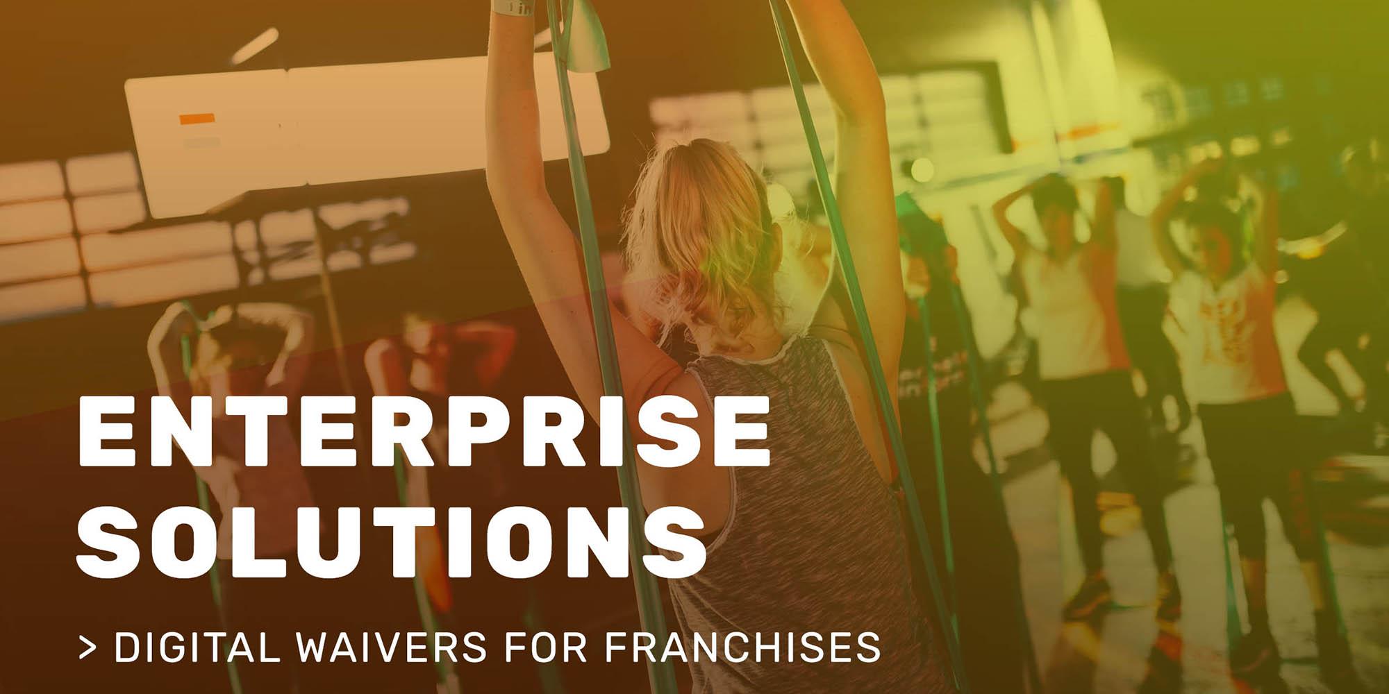 Digital Waivers For Franchises
